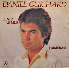 ++DANIEL GUICHARD le nez au mur/j'aimerais SP 1983 KUKLOS RARE VG++