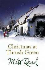 Christmas at Thrush Green by Miss Read (Paperback, 2010)