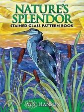Nature's Splendor Stained Glass Pattern Book: A Dual-Language Book (Paperback or