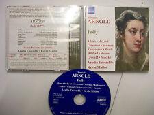 SAMUEL ARNOLD/ARADIA ENSEMBLE/K.MALLON: Polly – 2010 UK CD - Opera– BARGAIN!