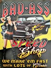 PLAQUE METAL USA  vintage PIN UP BAD ASS SPEED SHOP  40 X 30 CM