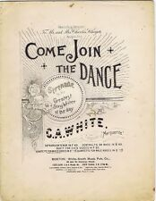 Come Join The Dance, For Male Quartette, Antique Sheet Music, 1891