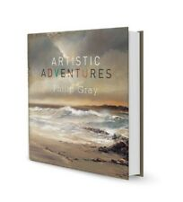 Artistic Adventures Open Edition Hardback Book by Phillip Gray