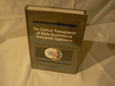 The Clinical Management of Basic Maxillofacial Orthopedic Appliances vol II (New