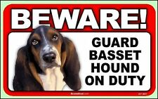 "Beware Guard Basset Hound on Duty 8"" x  4.75"" Dog Sign"