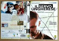 IL SERVO UNGHERESE (2004) un film di Massimi Piesco e Giorgio Molteni DVD MEDUSA