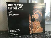 Bulgaria Medievale Arte Y Civilizacion Museo Nacional Di Antropologia Mexico