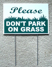 "PLEASE DON'T PARK ON GRASS 8""X12"" Plastic Coroplast Sign with Stake  NEW"