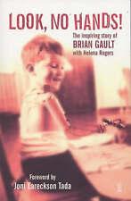 Look No Hands!: The Inspiring Story of Brian Gault (Hodder Christian Books), Rog