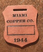 1944 Wartime WW 2 Miami Copper Company Fiberboard Mine Tag ID Fob Shield Design