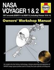 NASA Voyager 1 & 2 Owners' Workshop Manual: 1977 Onwards (Including Pioneer 10 & 11) by Christopher Riley (Hardback, 2015)