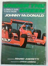 Under The Green A Complete Guide To Auto Racing Hardcover Book Mario Andretti