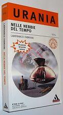 urania n 1504 lanfrancro fabriani  NELLE NEBBIE DEL TEMPO  ( 2005 )