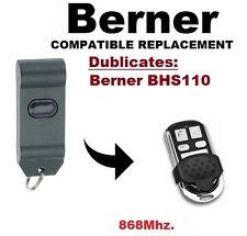 Berner BHS110 868Mhz. Garagentor/Tor Fernbedienung Ersatz/Duplikator