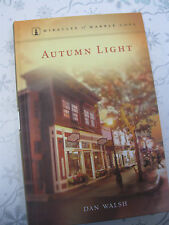 ~* Autumn Light *~ Miracles of Marble Cove HC Book - by Dan Walsh - Guideposts