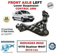 FRONT AXLE LEFT Lower Wishbone ARM for MERCEDES BENZ VITO Dualiner W447 2014->on