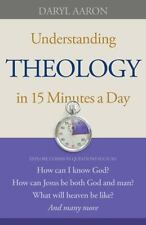 Understanding Theology in 15 Minutes a Day: How can I know God?  How can Jesus b