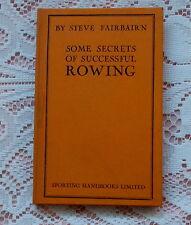RARE ROWING BOOK STEVE FAIRBAIRN SOME SECRETS OF SUCCESSFUL ROWING 1930 1ST ED.