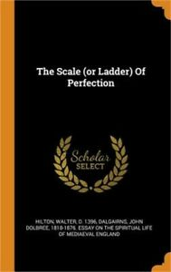 The Scale (or Ladder) of Perfection (Hardback or Cased Book)