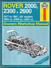 ROVER 2000 2300 2600 TUTTI I MODELLI 1977-87 Haynes Proprietari Manuale di Officina 1991