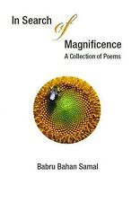 In Search of Magnificence by Babru Bahan Samal 2013 Poetry Paperback
