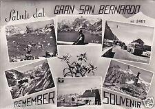 # GRAN SAN BERNARDO: SALUTI DAL
