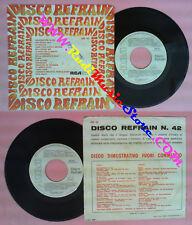 LP 45 7'' DISCO REFRAIN EM 42 Un avventura in piu'Una favola blu no no cd mc dvd
