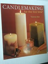 Candlemaking For The First Time Vanessa-Ann How To Craft Softcover Book