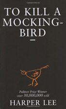 To Kill a Mockingbird By Harper Lee. 9780099419785