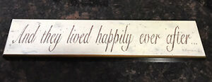 """""""And they lived happily ever after"""" Wall Plaque"""