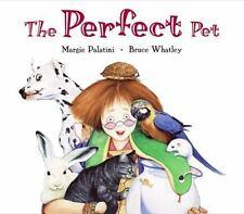 The Perfect Pet (Brand New Paperback) Margie Palatini