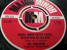 """THE DUBLINERS * MAIDS WHEN YOU'RE YOUNG NEVER WED ...* 7"""" SINGLE 1967 VERY GOOD"""