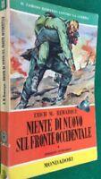 Niente Di Nuovo Sul Fronte Occidentale ,Remarque Erich Maria  ,Arnoldo Mondadori