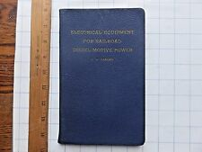 1940 Electrical Equipment for Railroad Diesel Motive Power. Leatherette cover.