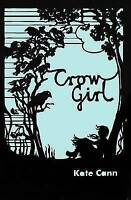 (Good)-Crow Girl (Paperback)-Kate Cann-1842999923