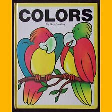 COLORS by Guy Smalley Livre en anglais pour l'apprentissage des couleurs 1989