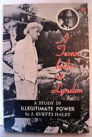 1964 LBJ Book A Texan Looks at Lyndon by J Evetts Haley