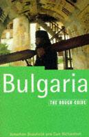 (Good)-The Rough Guide to Bulgaria (Paperback)-Bousfield, Jonathan; Richardson,