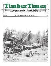 Timber Times #25 Bridges New Mexico Lumber Colorado Lidgerwood Tower Skidder
