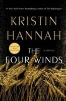 The Four Winds: A Novel - Hardcover By Hannah, Kristin - GOOD