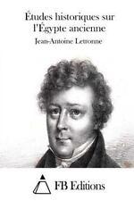 Études Historiques Sur l'Égypte Ancienne by Jean-Antoine Letronne (2015,...
