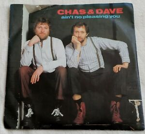 """Chas & Dave - Ain't No Pleasing You - 7"""" Vinyl Single 1982"""
