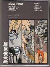 BMW 1600, 1600-2 & 1600 ti 1966-1973 modelli AUTOBOOKS OWNER'S WORKSHOP MANUALE