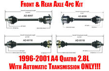 Audi A4 Quattro 2.8L 1996-2001 Automatic Transmission Front & Rear Axles 4pc Kit
