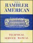 1962 AMC Rambler American Original Shop Manual 62 Technical Service Repair Book