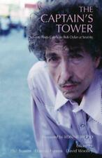 The Captain's Tower: Poems for Bob Dylan at 70, , Good Condition Book, ISBN 9781