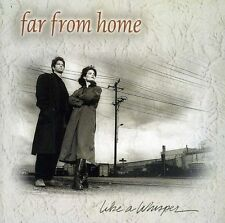Far from Home - Like a Whisper [New CD]  #N2