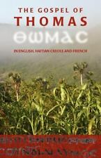The Gospel of Thomas in English, Haitian Creole and French (Paperback or Softbac