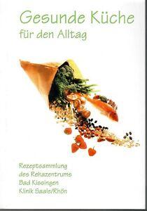Fr. Keller Englert mit Signatur - Gesunde Küche für den Alltag - DRV - Bund