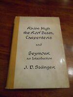 """Raise High the Roof Beam, Carpenters & Seymour"" J.D. Salinger. 1st edition"